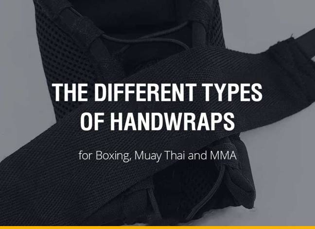 The Different Types of Handwraps for Boxing, Muay Thai and MMA