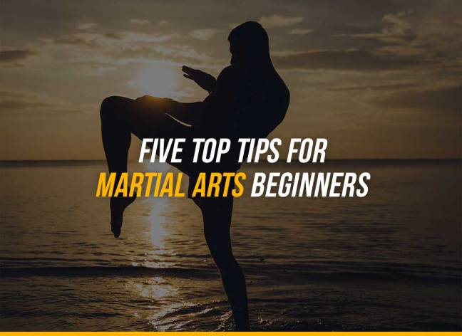 Five Top Tips For Martial Arts Beginners