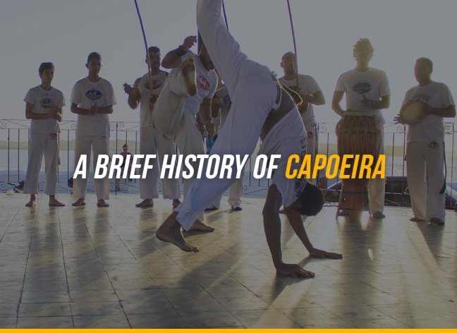 A Brief History of Capoeira
