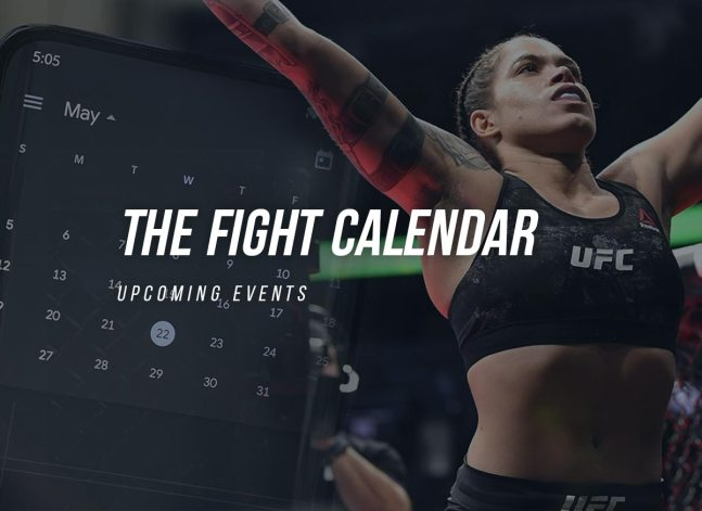 The Fight Calendar. Upcoming Events