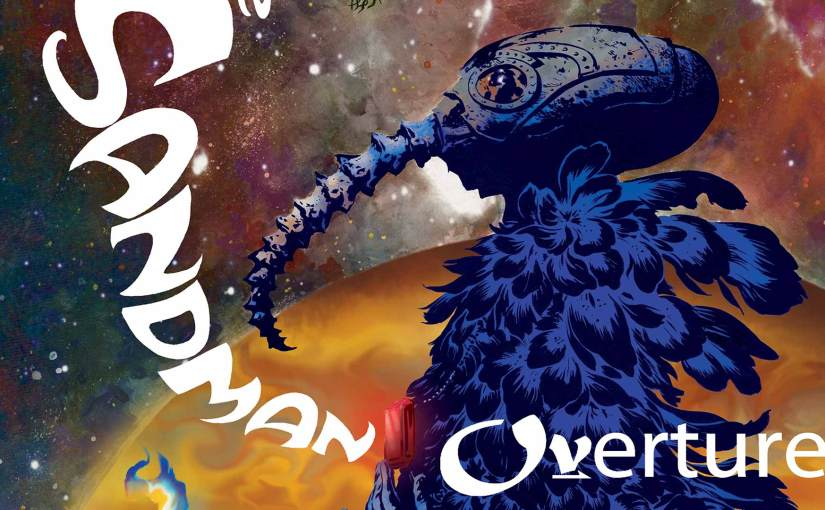 """The Sandman: Overture"" Review"