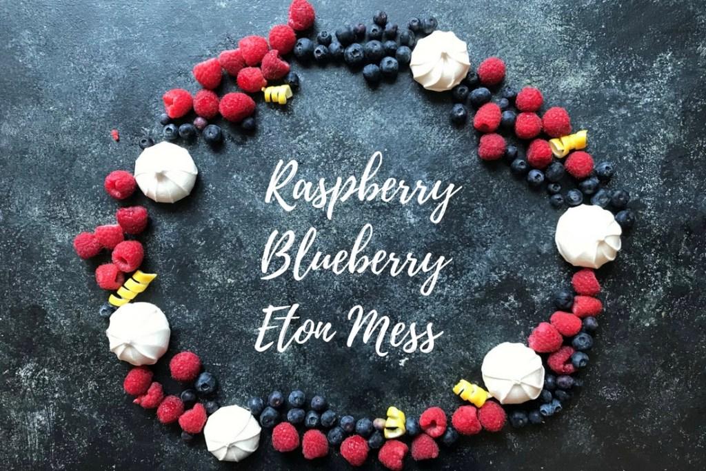 raspberry blueberry Eton mess