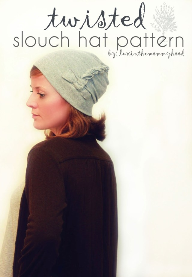 Beanie Hat Pattern Sewing Sewing With Knits Luvinthemommyhood Presents The Twisted Slouch Hat