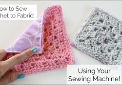 Blanket Patterns Sewing Fabrics How To Sew Crochet To Fabric With A Sewing Machine Youtube