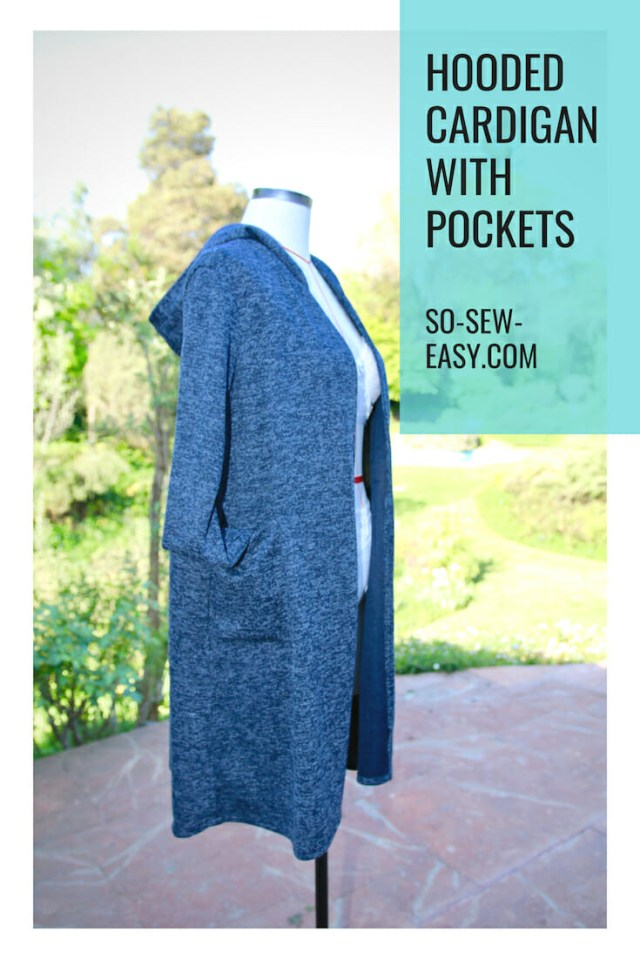 Cardigan Sewing Pattern The Hooded Cardigan With Pockets Proteus Part 2 So Sew Easy