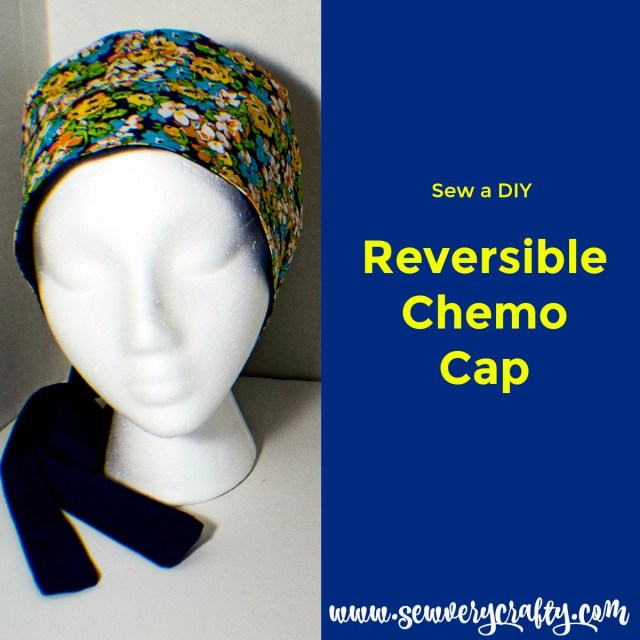 2d998e55a1a Chemo Caps Sewing Patterns How To Make A Reversible Chemo Cap Sew A  Reversible Chemo Hat