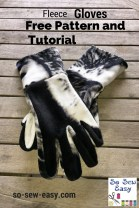 Fleece Sewing Projects Easy Gloves Pattern For Your Winter Comfort So Sew Easy