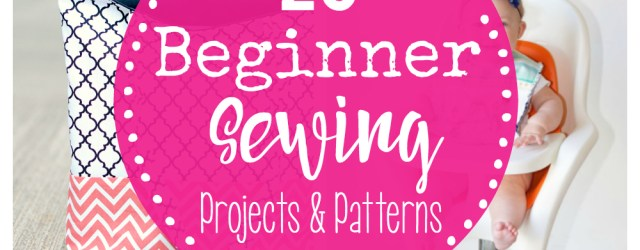 Free Sewing Patterns For Beginners 25 Beginner Sewing Projects