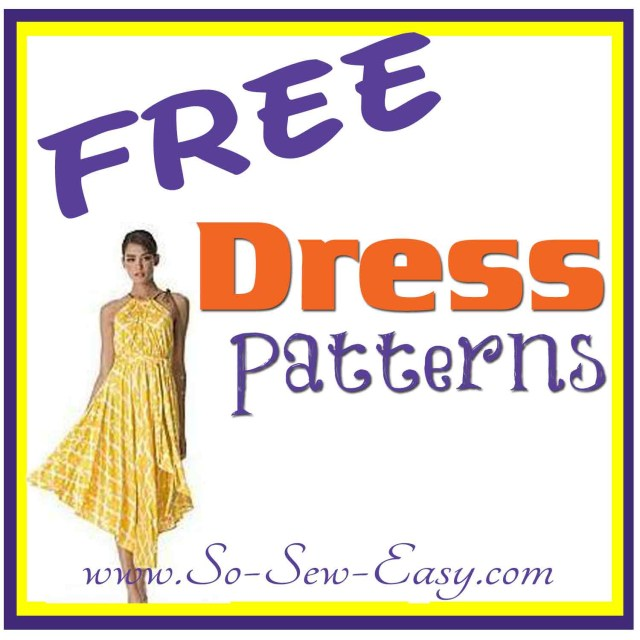 Free Sewing Patterns For Beginners Free Dress Patterns Listing So Sew Easy