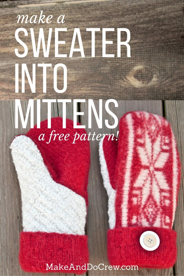 Glove Sewing Pattern Guest Tutorial Felted Sweater Mittens With Printable Pattern