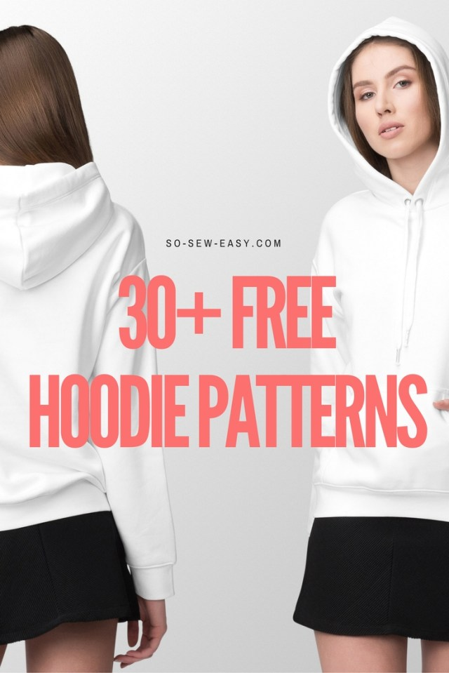 Hoodie Sewing Pattern 30 Free Hoodie Designs And Sewing Projects So Sew Easy