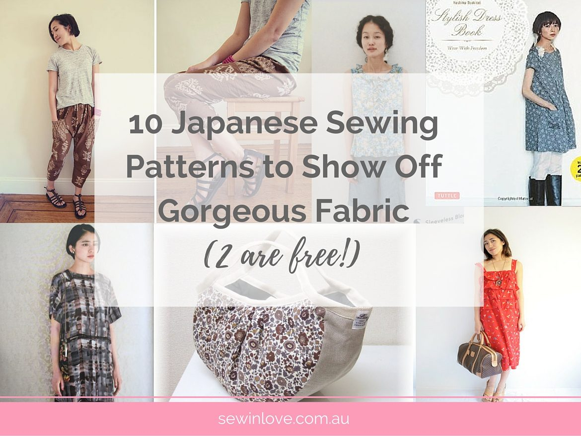Japanese Sewing Patterns 10 Japanese Sewing Patterns To Show Off Gorgeous Fabric Sew In Love