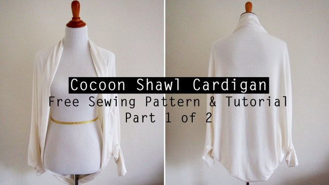 Scarf Sewing Patterns How To Make A Cocoon Shawl Cardigan Free Sewing Pattern Tutorial
