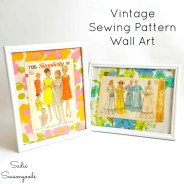 Sewing Projects Upcycled Upcycling Vintage Sewing Patterns Into Framed Wall Art For A Craft Room
