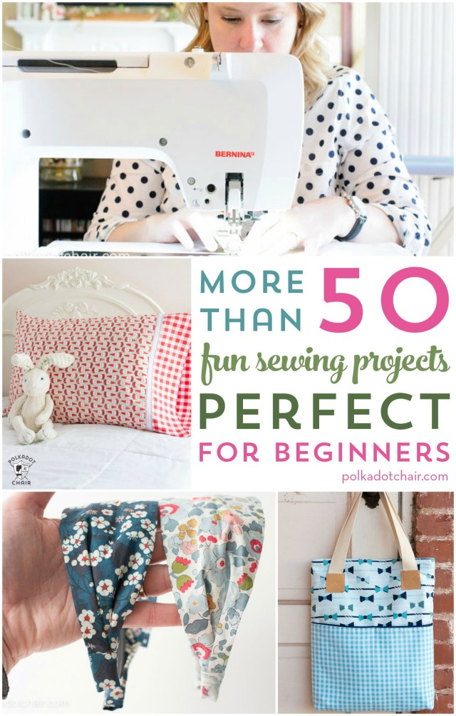 Simple Sewing Patterns More Than 50 Fun Beginner Sewing Projects The Polka Dot Chair