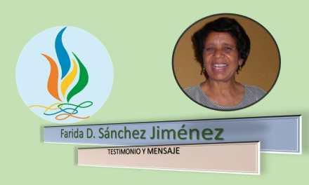 Testimonio y mensaje  Farida Sánchez