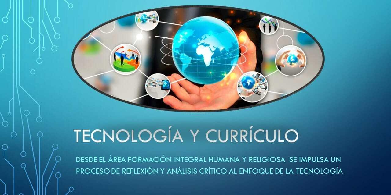Tecnología y Curriculo