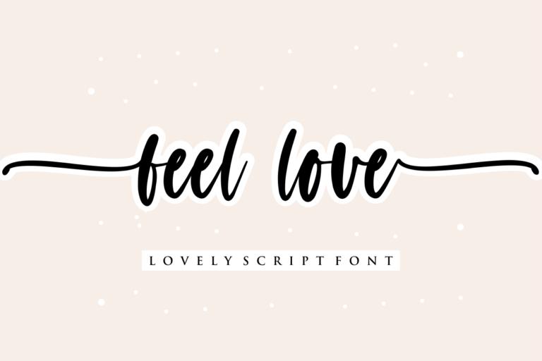 feel love - Lovely Script Font