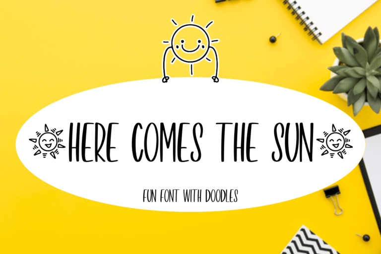 HERE COMES THE SUN- Handwritten Display Font