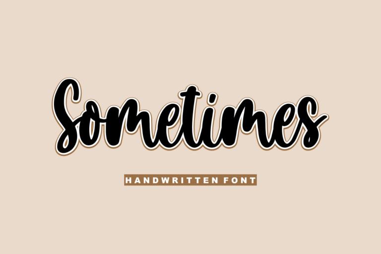 Sometimes - Handwritten Font