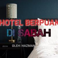 Hotel Berpuaka di Sabah (Seram)