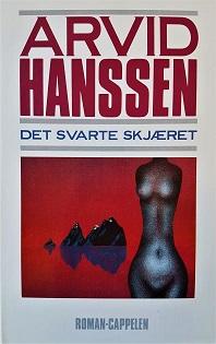 """Arvid Hanssen: """"Det svarte skjæret, roman"""