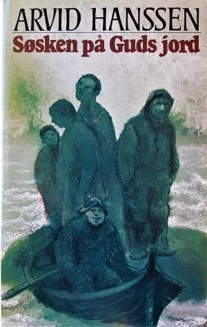 """Arvid Hanssen: """"Søsken på Guds jord"""", roman"""