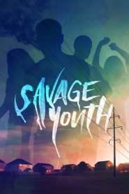 Savage Youth 2018