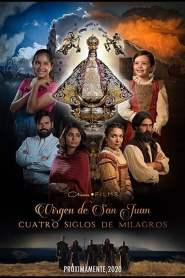 Our Lady of San Juan, Four Centuries of Miracles 2021