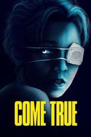 Come True 2021