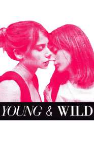 Young and Wild 2012