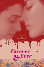 Forever & Ever 2021