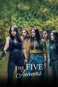 The Five Juanas 2021