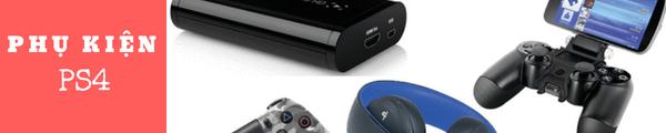 Phụ kiện cho máy PS4 tháng 6