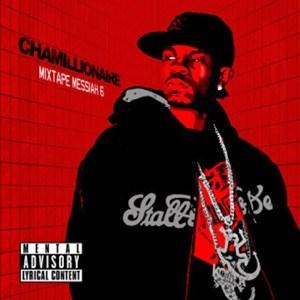 DOWNLOAD - ALBUM:  Chamillionaire – Mixtape Messiah 6  Zip