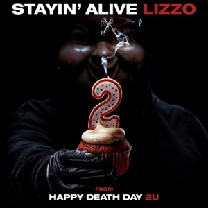 download - Lizzo - Stayin` Alive From Happy Death Day 2U