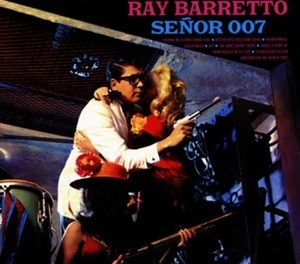 download - Ray Barretto - I Wanna Be a James Bond Girl