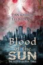 Blood of the Sun by Dan Rabarts and Lee Murray, art by Daniele Serra