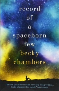 Becky Chambers Wayfarers Record of a Spaceborn Few