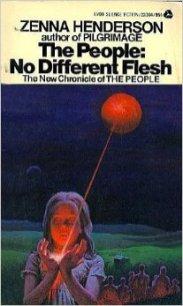No Different Flesh by Zenna Henderson
