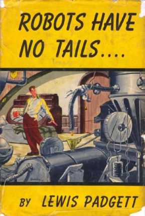 Robots Have No Tails by Lewis Padgett