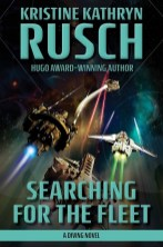 Searching for the Fleet by Kristine Kathryn Rusch