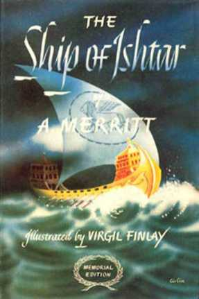 Ship of Ishtar by A Merritt