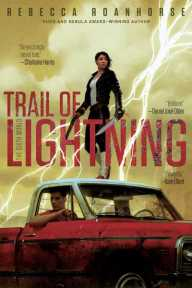 Rebecca Roanhorse Trail of Lightning