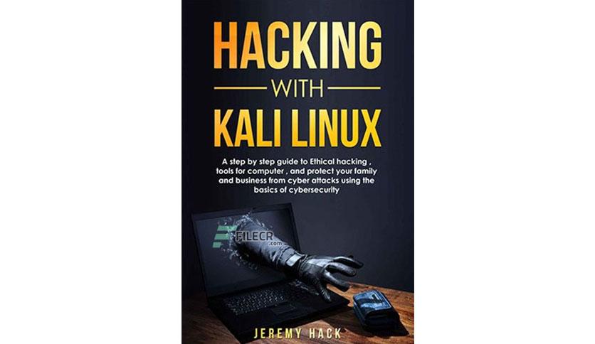 Hacking-With-Kali-Linux-by-Jeremy-Hack-Free-download