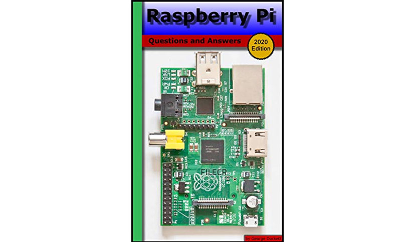 Raspberry Pi (2020 Edition): Questions and Answers