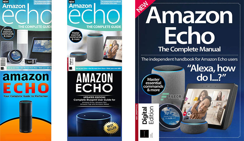 Amazon Echo: The Complete Guide – 3rd Edition 2019