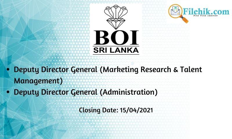 Deputy Director General – Board Of Investment Of Sri Lanka 2021 Opportunities