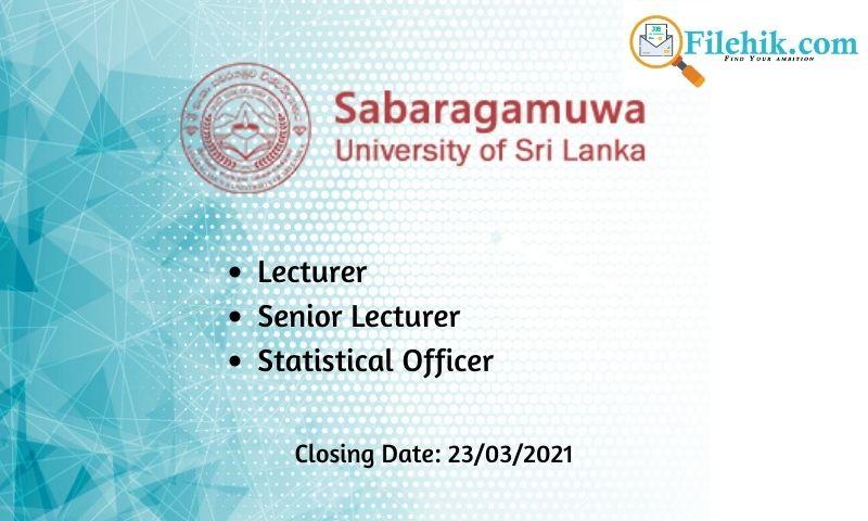 Lecturer, Senior Lecturer, Statistical Officer – Sabaragamuwa University