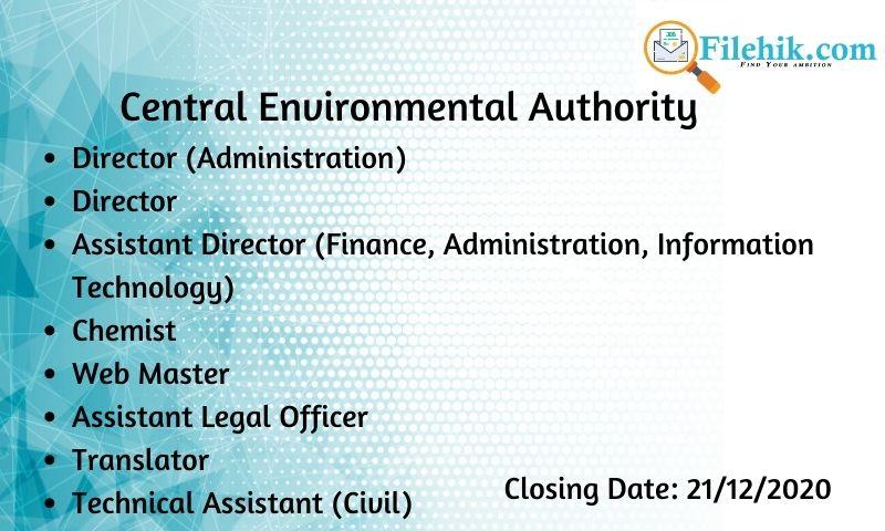 Director (Administration), Director, Assistant Director (Finance, Administration, Information Technology), Chemist, Web Master, Assistant Legal Officer, Translator, Technical Assistant (Civil)